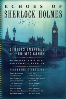 Echoes of Sherlock Holmes - Stories Inspired by the Holmes Canon av Laurie R. King og Leslie S. Klinger (Innbundet)