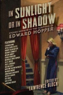 In Sunlight or In Shadow - Stories Inspired by the Paintings of Edward Hopper av Lawrence Block (Innbundet)
