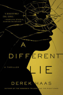 A Different Lie av Derek Haas (Heftet)