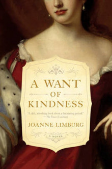 A Want of Kindness av Joanne Limburg (Innbundet)