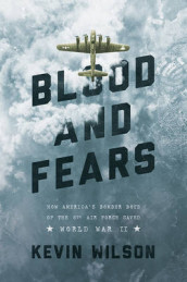 Blood and Fears av Kevin Wilson (Innbundet)