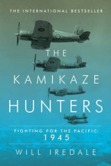 Omslag - The Kamikaze Hunters - Fighting for the Pacific: 1945