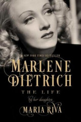 Omslag - Marlene Dietrich - The Life by Her Daughter