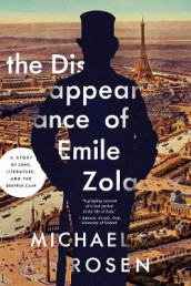 The Disappearance of Emile Zola av Michael Rosen (Innbundet)