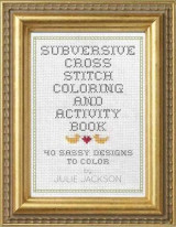 Omslag - Subversive Cross Stitch Coloring and Activity Book