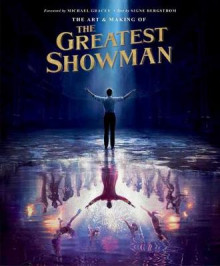 The Art and Making of The Greatest Showman av Signe Bergstrom (Innbundet)