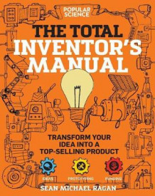 Total Inventor's Manual av Sean Michael Ragan (Heftet)