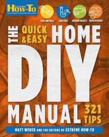Quick & Easy Home DIY Manual av Matt Weber (Heftet)