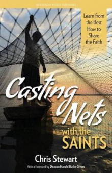 Casting Nets with the Saints av Chris Stewart (Heftet)