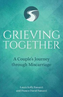Grieving Together av Laura Kelly Fanucci og David Fanucci (Heftet)