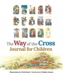 The Way of the Cross Journal for Children av Jerry Windley-Daoust (Innbundet)