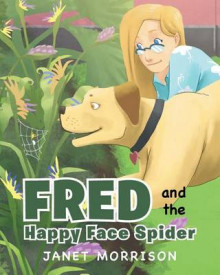 Fred and the Happy Face Spider av Janet Morrison (Heftet)