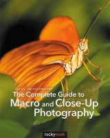 Omslag - The Complete Guide to Macro and Close-Up Photography