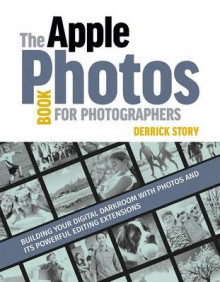 The Apple Photos Book for Photographers av Derrick Story (Heftet)