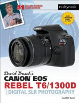 Omslag - David Busch's Canon EOS Rebel T6/1300d Guide to Digital Slr Photography