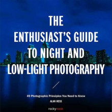 The Enthusiast s Guide to Night and Low Light Photography av Alan Hess (Heftet)