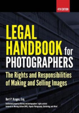 Omslag - Legal Handbook For Photographers: The Rights And Liabilities Of Making And Selling Images