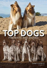 Omslag - Top Dogs: Portraits and Stories
