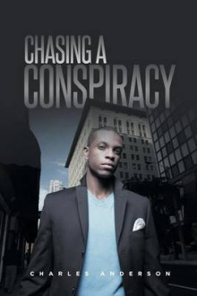 Chasing a Conspiracy av Charles Anderson (Heftet)