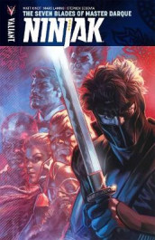 Ninjak Volume 6: The Seven Blades of Master Darque av Matt Kindt (Heftet)