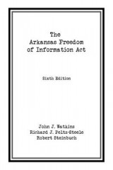 Omslag - The Arkansas Freedom of Information Act
