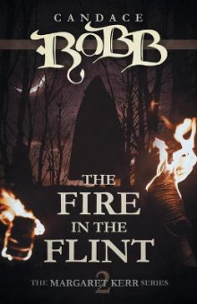The Fire in the Flint av Candace Robb (Heftet)