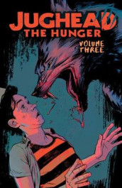Jughead: The Hunger Vol. 3 av Frank Tieri (Heftet)