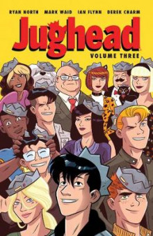 Jughead Vol. 3 av Mark Waid og Ryan North (Heftet)