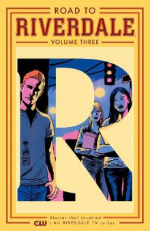 Road To Riverdale Vol. 3 av Mark Waid og Adam Hughes (Heftet)