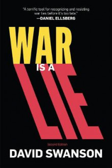 War Is a Lie av David Swanson (Heftet)