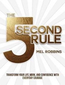 The 5 Second Rule av Mel Robbins (Innbundet)