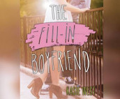 The Fill-In Boyfriend av Kasie West (Lydbok-CD)