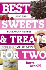 Omslag - Best Sweets & Treats for Two - Fast and Foolproof Recipes for One, Two, or a Few