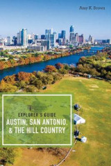 Omslag - Explorer`s Guides - Austin, San Antonio and the Hill Country
