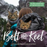 Omslag - Bolt and Keel - The Wild Adventures of Two Rescued Cats