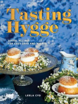 Omslag - Tasting Hygge - Joyful Recipes for Cozy Days and Nights