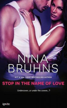 Stop in the Name of Love av Nina Bruhns (Heftet)