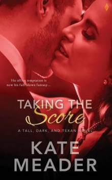Taking the Score av Kate Meader (Heftet)