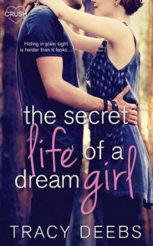 The Secret Life of a Dream Girl av Tracy Deebs (Heftet)