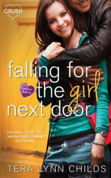 Falling for the Girl Next Door av Tera Lynn Childs (Heftet)