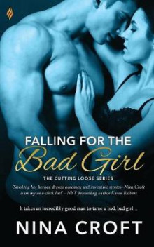 Falling for the Bad Girl av Nina Croft (Heftet)