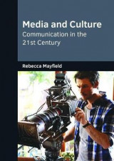 Omslag - Media and Culture: Communication in the 21st Century