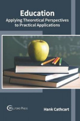 Omslag - Education: Applying Theoretical Perspectives to Practical Applications