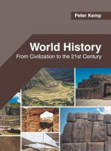 Omslag - World History: From Civilization to the 21st Century