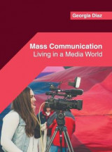 Omslag - Mass Communication: Living in a Media World