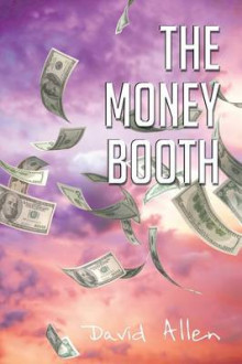 The Money Booth av David Allen (Heftet)