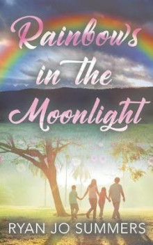 Rainbows in the Moonlight av Ryan Jo Summers (Heftet)