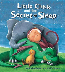 Little Chick and the Secret of Sleep av Malachy Doyle (Heftet)
