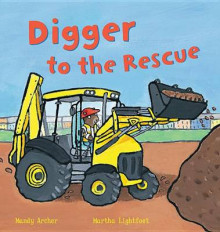 Digger to the Rescue av Mandy Archer (Heftet)