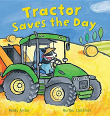 Tractor Saves the Day av Mandy Archer (Heftet)